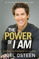 The Power of I am - Two Words That Will Change Your Life Today (Paperback) - Joel Osteen Photo