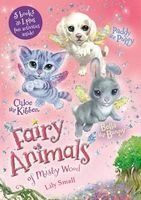 Chloe the Kitten, Bella the Bunny, and Paddy the Puppy Bindup (Paperback) - Lily Small Photo