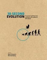 30-Second Evolution - The 50 Most Significant Ideas and Events, Each Explained in Half a Minute (Hardcover) - Mark Fellowes Photo