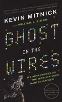 Ghost in the Wires - My Adventures as the World's Most Wanted Hacker (Paperback) - Kevin D Mitnick Photo