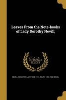 Leaves from the Note-Books of Lady Dorothy Nevill; (Paperback) - Dorothy Lady Nevill Photo