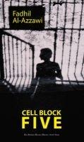 Cell Block Five (Paperback) - Fadhil Al Azzawi Photo