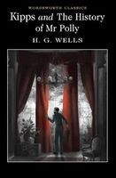 Kipps and the History of Mr Polly (Paperback) - H G Wells Photo