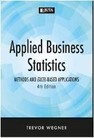 Applied Business Statistics - Methods and Excel-Based Applications (Paperback, 4th ed) - Trevor Wegner Photo