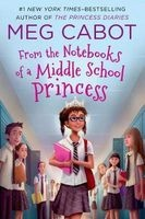 From the Notebooks of a Middle School Princess (Paperback) - Meg Cabot Photo