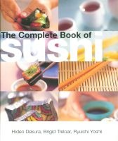 The Complete Book of Sushi (Hardcover, 2nd) - Brigid Treloar Photo