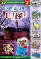 The Colonial Caper Mystery at Williamsburg (Paperback) - Carole Marsh Photo