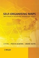 Self-Organising Maps - Applications in Geographic Information Science (Hardcover) - Pragya Agarwal Photo