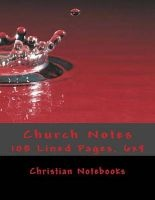 Church Notes - 108 Lined Pages, 6x9 (Paperback) - Christian Notebooks Photo