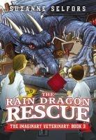 The Rain Dragon Rescue (Paperback) - Suzanne Selfors Photo