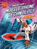 The Amazing Story of Mobile Phone Technology - Max Axiom Stem Adventures (Paperback) - Tammy Enz Photo