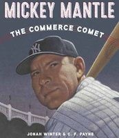 Mickey Mantle: The Commerce Comet (Hardcover) - Jonah Winter Photo