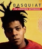 Basquiat - The Unknown Notebooks (Hardcover) - Tricia Laughlin Bloom Photo