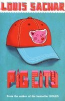 Pig City (Paperback) - Louis Sachar Photo