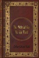 - The Pictorial Key to the Tarot (Paperback) - Arthur Edward Waite Photo