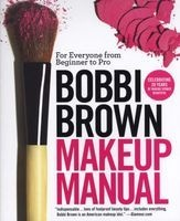 Makeup Manual - For Everyone from Beginner to Pro (Paperback) - Bobbi Brown Photo