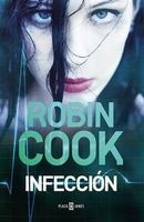 Infeccion / Cell (Spanish, Paperback) - Robin Cook Photo