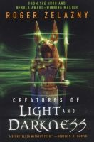 Creatures of Light and Darkness (Paperback) - Roger Zelazny Photo