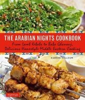 The Arabian Nights Cookbook - From Lamb Kebabs to Baba Ghanouj, Delicious Homestyle Middle Eastern Cooking (Paperback) - Habeeb Salloum Photo