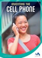 Inventing the Cell Phone (Hardcover) - Jodie Mangor Photo