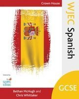 WJEC GCSE Spanish (Paperback) - Bethan McHugh Photo