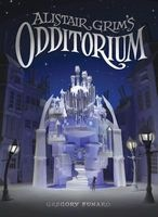 Alistair Grim's Odditorium (Hardcover) - Gregory Funaro Photo