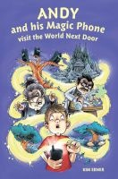 Andy And His Magic Phone Visit The World Next Door (Paperback) - Kim Ebner Photo