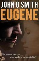 Eugene - In Life, is Anybody What They Seem? (Paperback) - John Smith Photo