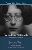 First and Last Notebooks (Paperback) - Simone Weil Photo
