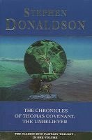 "The Chronicles of Thomas Covenant the Unbeliever - ""Lord Foul's Bane"", ""Illearth War"" and ""Power That Preserves"" (Paperback) - Stephen Donaldson Photo"