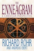 The Enneagram: A Christian Perspective (Paperback) - Richard Rohr Photo