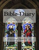 Bible Diary - 108 Lined Pages, 6x9 (Paperback) - Christian Notebooks Photo