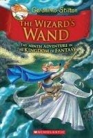 The Wizard's Wand ( and the Kingdom of Fantasy #9) (Hardcover) - Geronimo Stilton Photo