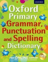 Oxford Primary Grammar, Punctuation, and Spelling Dictionary (Paperback) - Oxford Dictionaries Photo