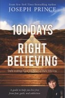 100 Days of Right Believing - Daily Readings from The Power of Right Believing (Paperback) - Joseph Prince Photo