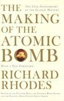 The Making of the Atomic Bomb (Paperback, Re-issue) - Richard Rhodes Photo