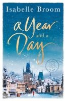 A Year and a Day (Paperback) - Isabelle Broom Photo