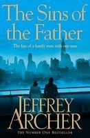 The Sins Of The Father - The Clifton Chronicles: Book 2 (Paperback, Main Market Ed.) - Jeffrey Archer Photo