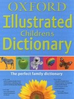 Oxford Illustrated Children's Dictionary (Paperback, Revised edition) - Oxford Dictionaries Photo