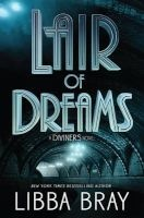 Lair of Dreams - A Diviners Novel (Hardcover) - Libba Bray Photo