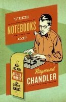 The Notebooks of  (Paperback) - Raymond Chandler Photo