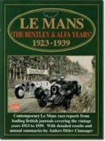 Le Mans - The Bentley and Alfa Years, 1923-39 (Paperback) - RM Clarke Photo