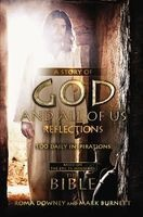 "A Story of God and All of Us Reflections - 100 Daily Inspirations Based on the Epic TV Miniseries ""The Bible"" (Hardcover) - Roma Downey Photo"
