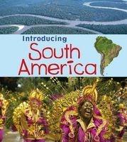 Introducing South America (Paperback) - Anita Ganeri Photo