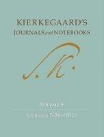 Kierkegaard's Journals and Notebooks, Volume 5 - Journals NB6-NB10 (Hardcover) - Soren Kierkegaard Photo