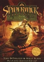 The Spiderwick Chronicles: Book 4 - The Ironwood Tree (Paperback) - Tony DiTerlizzi Photo