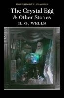 The Crystal Egg and Other Stories (Paperback) - H G Wells Photo
