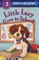 Little Lucy Goes to School (Paperback) - Ilene Cooper Photo