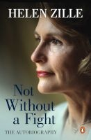 Not Without A Fight - The Autobiography (Hardcover) - Helen Zille Photo