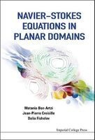 Navier-Stokes Equations in Planar Domains (Hardcover, New) - Matania Ben Artzi Photo